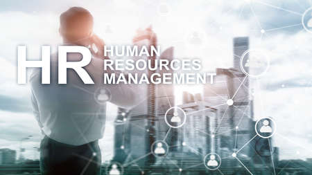 Human resource management, HR, Team Building and recruitment concept on blurred background.