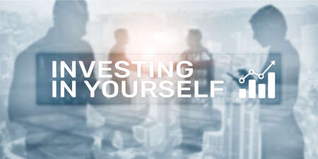 Investing in yourself. Business Corporate Financial background.