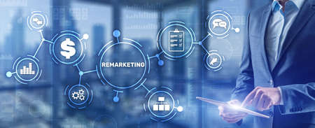 Remarketing on virtual screen. Business Technology Internet and Finance concept