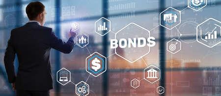 Businessman clicks inscription bonds. Bond Finance Banking Technology concept