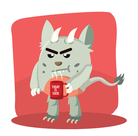 grumpy monster holding coffe today is suck Illustration