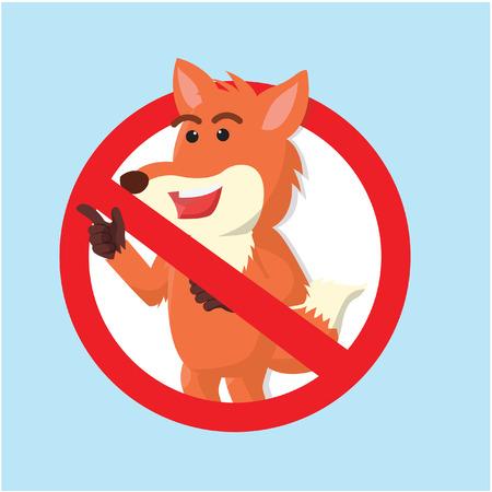 prohibited: fox prohibited vector illustration design