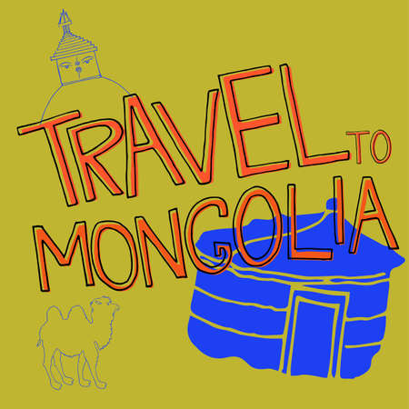 Travel to Mongolia hand drown vector image with yurt, camel. Illustration