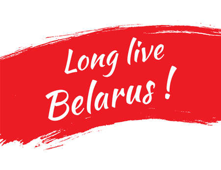 Long live Belarus on the background of the Republic of Belarus flag, white-red-white country national symbol. Banner, slogan of August 2020. Vector illustration