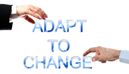 adapt: Adapt to change words made by business woman and man hands