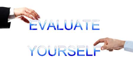 evaluating: Usted evaluar palabras hechas por manos de mujer y hombre de negocios