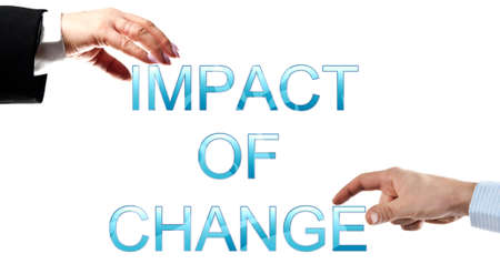 Impact of change words made by business woman and man hands photo