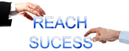 Reach success words made by business woman and man hands photo