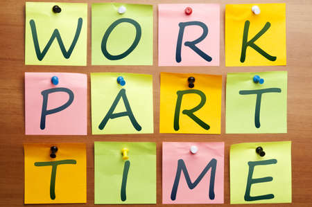 Work part time ad made by post it Stock Photo - 8925492