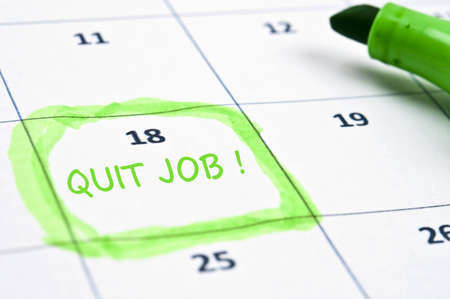 stop time: Calendar mark  with Quit job