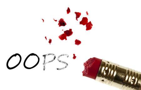 Oops word erased by pencil eraser photo