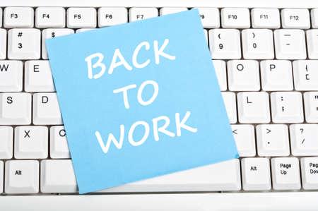 Back to work mesage on keyboard Stock Photo - 9628456