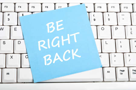 Be right back mesage on keyboard Stock Photo - 9628431