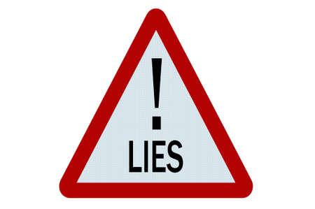 dishonesty: Lies sign illustration on white background
