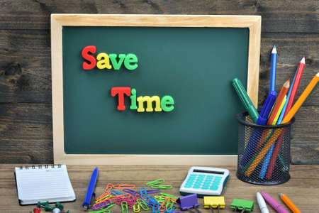 save time: Save time word on school board