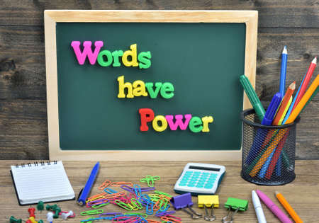 to have: Words have power word on school board