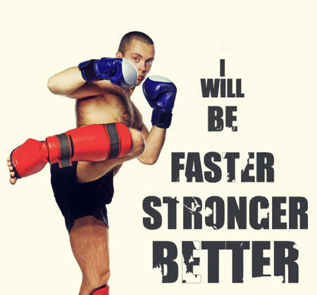 faster: Image of young fighter wearing protection. Text image - I WILL BE FASTER STRONGER BETTER. Stock Photo