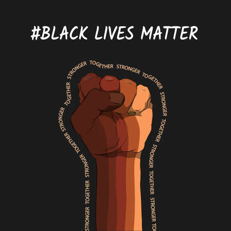 Raised fist in different skin colors on a black background. Black lives matter. Sticker, patch, t-shirt print, logo design. The fight for the human rights.