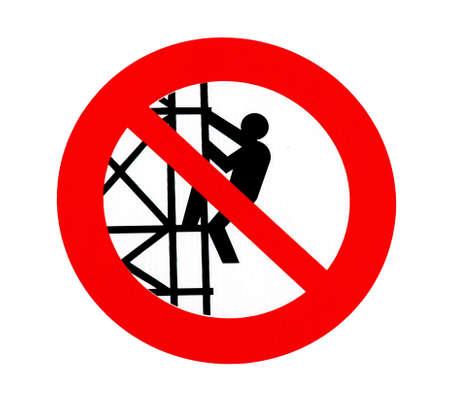 No climbing sign - forbiddance symbol over white photo