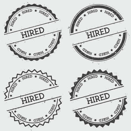 cachet: Hired insignia stamp isolated on white background. Grunge round hipster seal with text, ink texture and splatter and blots, vector illustration.