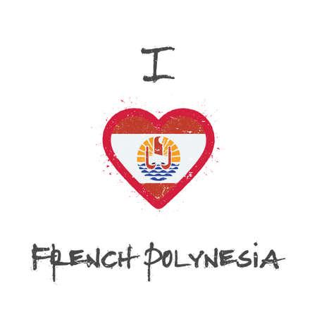 I love French Polynesia t-shirt design. French Polynesian flag in the shape of heart on white background. Grunge vector illustration. Çizim