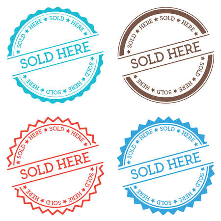 Sold here badge isolated on white background. Flat style round label with text. Circular emblem vector illustration.