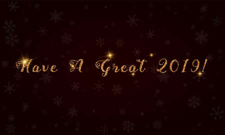 Have a great 2019!. Golden glitter hand lettering greeting card. Иллюстрация