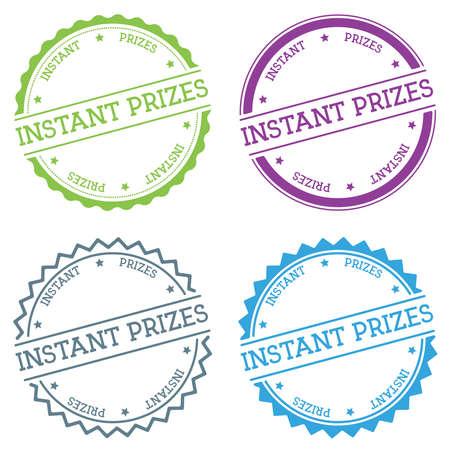 Instant prizes badge isolated on flat style round illustration.