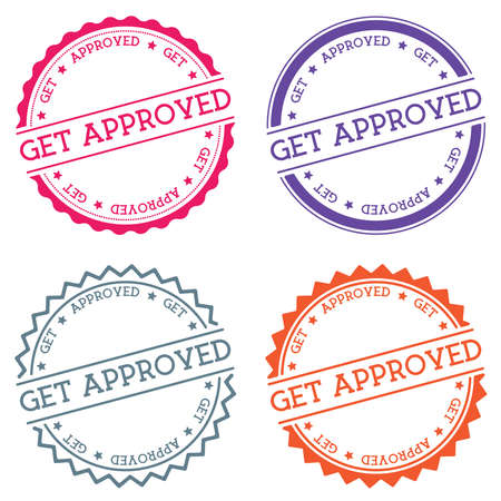 Get approved badge isolated on white background. Flat style round label with text. Circular emblem vector illustration.