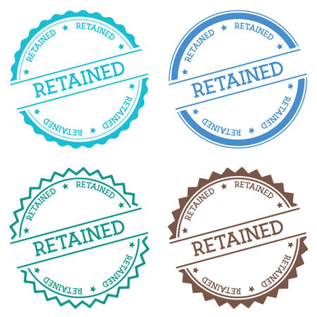 Retained badge isolated on white background. Flat style round label with text. Circular emblem vector illustration.