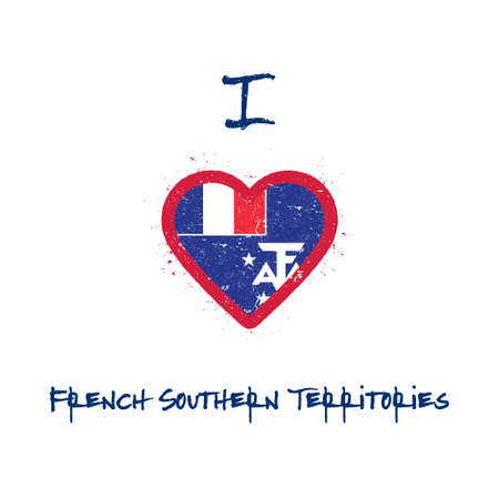 I love French Southern Territories t-shirt design. French flag in the shape of heart on white background. Grunge vector illustration. Çizim