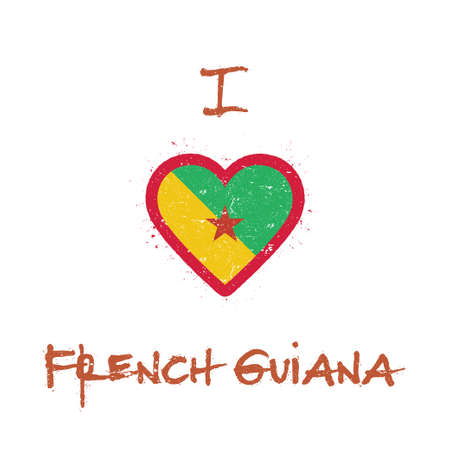 I love French Guiana t-shirt design. French Guiana flag in the shape of heart on white background. Grunge vector illustration.