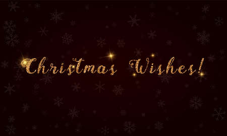 Christmas wishes!. Golden glitter hand lettering greeting card. Luxurious design element, vector illustration. Ilustração