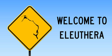 Eleuthera map on road sign. Wide poster with Eleuthera island map on yellow rhomb road sign. Vector illustration.