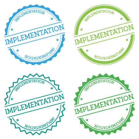 Implementation badge isolated on white background. Flat style round label with text. Circular emblem vector illustration. Иллюстрация