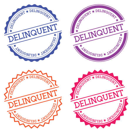 Delinquent badge isolated on white background. Flat style round label with text. Circular emblem vector illustration. Illustration