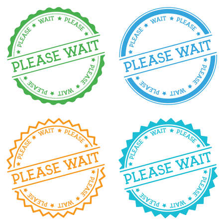Please wait badge isolated on white background. Flat style round label with text. Circular emblem vector illustration.