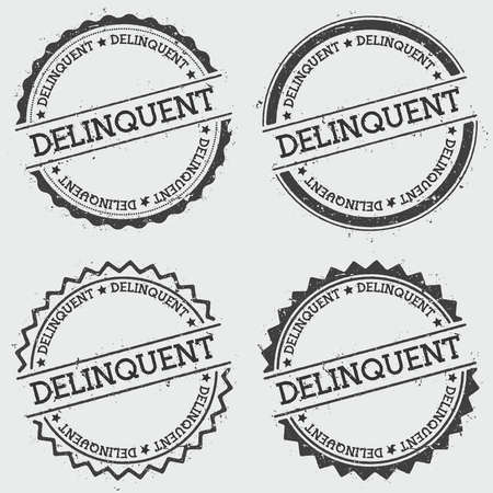 Delinquent insignia stamp isolated on white background. Grunge round hipster seal with text, ink texture and splatter and blots, vector illustration.