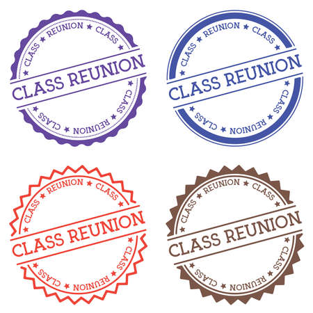 Class reunion badge isolated on white background. Flat style round label with text. Circular emblem vector illustration.