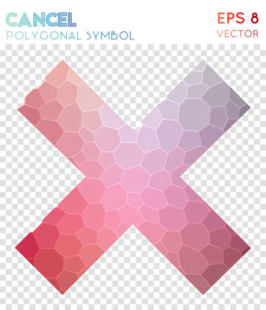 Cancel polygonal symbol. Adorable mosaic style symbol. Actual low poly style. Modern design. Cancel icon for infographics or presentation.