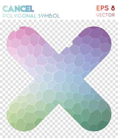 Cancel polygonal symbol. Admirable mosaic style symbol. Wondrous low poly style. Modern design. Cancel icon for infographics or presentation. Illustration