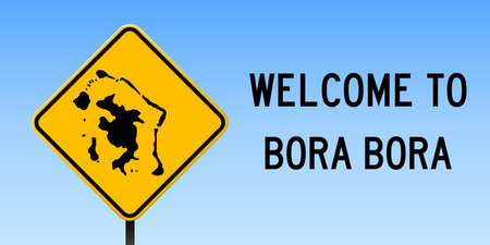 Bora Bora map on road sign. Wide poster with Bora Bora island map on yellow rhomb road sign. Vector illustration.