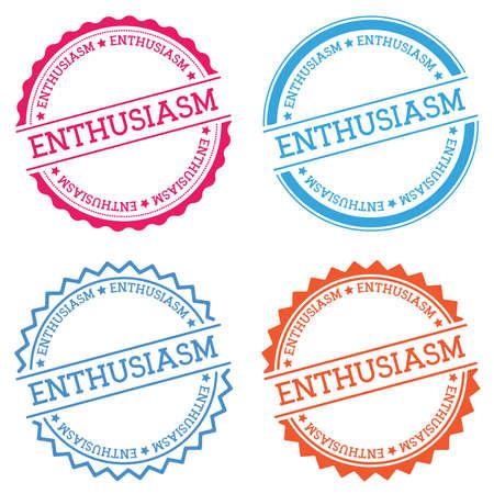 ENTHUSIASM badge isolated on white background. Flat style round label with text. Circular emblem vector illustration. Illustration