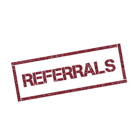 Referrals rectangular stamp. Textured red seal with text isolated on white background, vector illustration.
