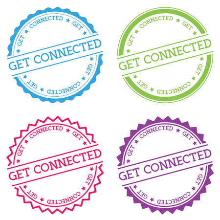 Get connected badge isolated on white background. Flat style round label with text. Circular emblem vector illustration.