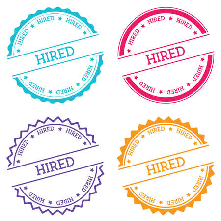 Hired badge isolated on white background. Flat style round label with text. Circular emblem vector illustration.