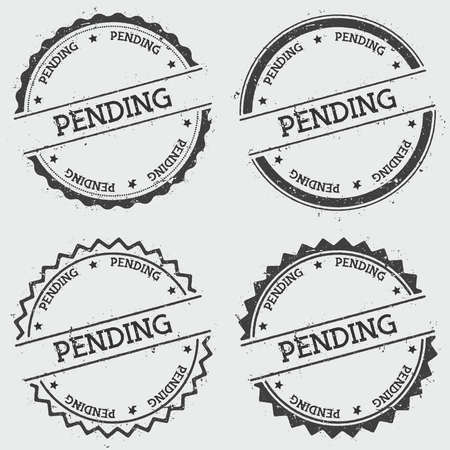 Pending insignia stamp isolated on white background. Grunge round hipster seal with text, ink texture and splatter and blots, vector illustration.