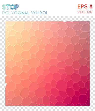 Stop polygonal symbol. Beautiful mosaic style symbol. Alluring low poly style. Modern design. Stop icon for infographics or presentation.