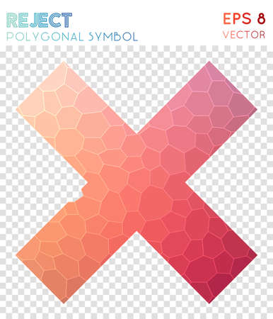Reject polygonal symbol. Admirable mosaic style symbol. Worthy low poly style. Modern design. Reject icon for infographics or presentation.