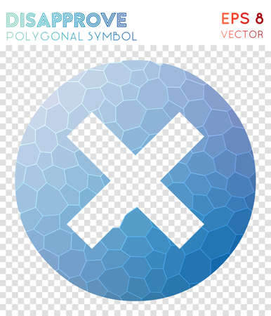 Disapprove polygonal symbol. Adorable mosaic style symbol. Attractive low poly style. Modern design. Disapprove icon for infographics or presentation. Illustration